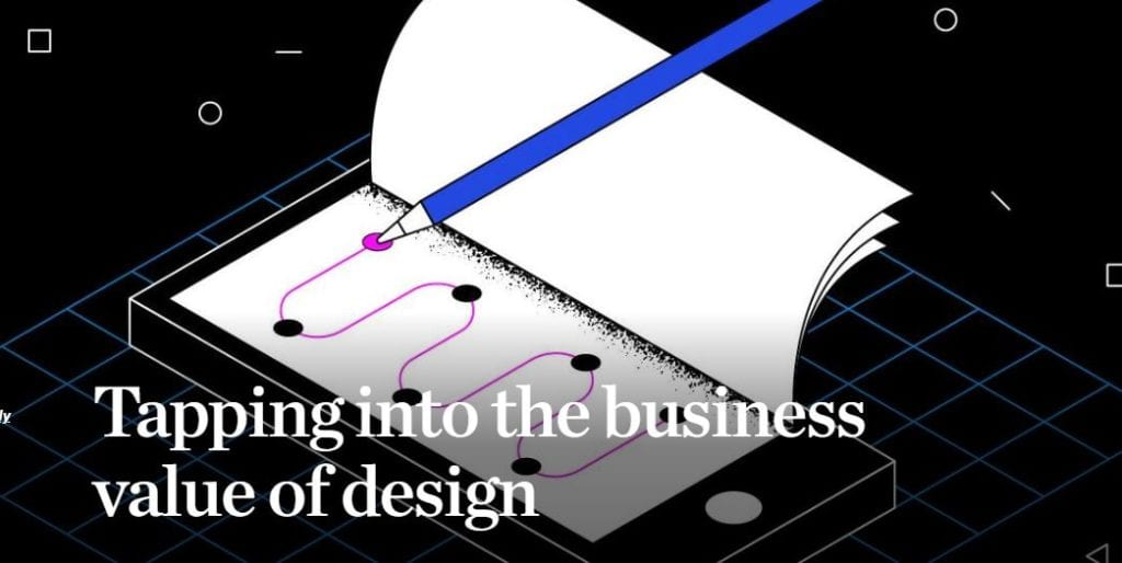 Tapping into the Business Value of Design. Image Courtesy of McKinsey