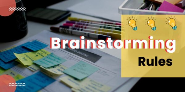 Brainstorming rules for brainstorming sessions